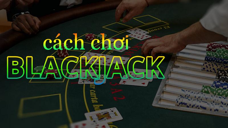 Cách chơi bài blackjack, xì lát