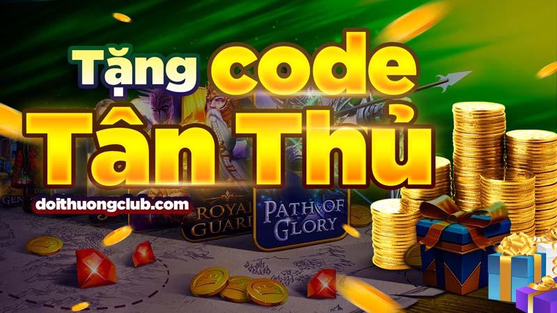 Vuong Quoc Xeng - Event Giftcode tháng 6: Nhập mã ngay để nhận code tân thủ