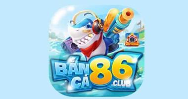 Banca86 – Tải Bắn cá 86 dành cho ios android mới nhất