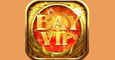 BayVip – Cổng game dân gian hấp dẫn đổi thưởng thời thượng