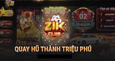Zik Club – Cổng game bài uy tín, đổi thưởng trực tiếp